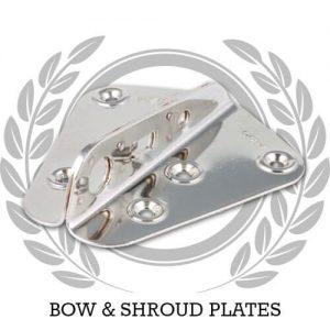 Bow & Shroud Plates